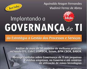 Implantando A Governança De Ti (4ª Edição)