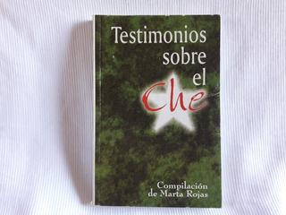 Testimonios Sobre El Che Comp. Marta Rojas Pablo Torriente