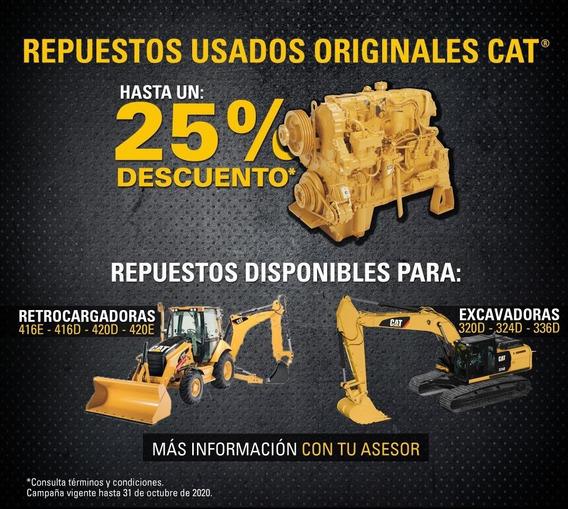 Repuestos Usados Caterpillar- Excavadoras, Retros, Etc