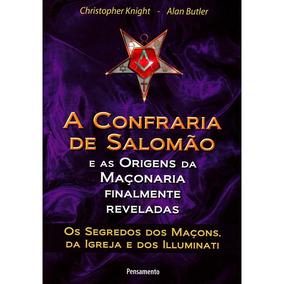 A Confraria De Salomão E As Origens Da Maçonaria Finalmente