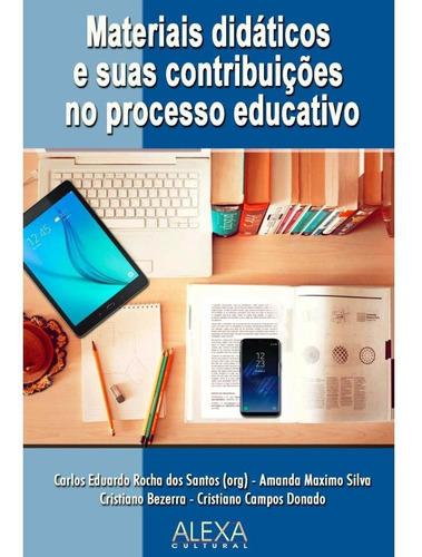 Imagem 1 de 1 de Materiais Didáticos E Suas Contribuições No Processo Educati