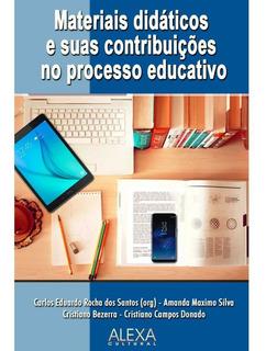 Materiais Didáticos E Suas Contribuições No Processo Educati