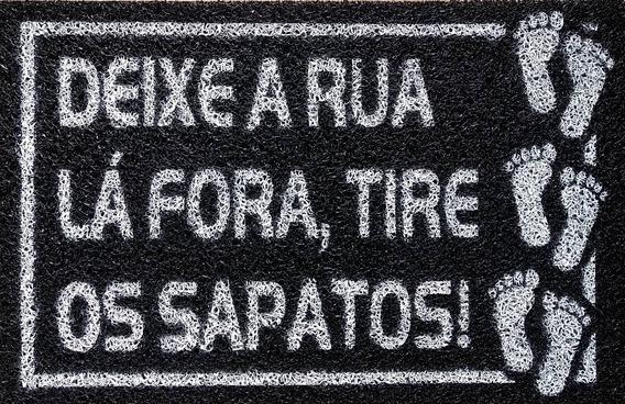 Tapete Capacho Divertido Deixe A Rua Lá Fora Tire Os Sapatos