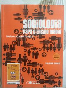 Livro - Volume Único - Sociologia Para O Ensino Médio