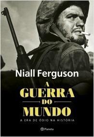 Livro A Guerra Do Mundo - Ferguson - Capa Dura - Novo