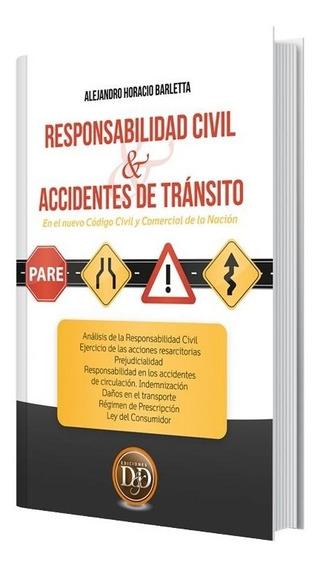 Responsabilidad Civil Y Accidentes De Tránsito. Barletta