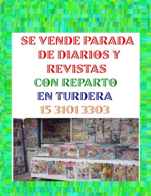 ** Se Vende Parada De Diarios Y Revistas En Turdera **