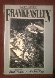 Frankenstein, De Shelley (ilustrado Por Wrightson)