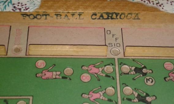 Foot-ball Carioca Jogo Brinquedo Antigo Pre-1942 Ultra Raro