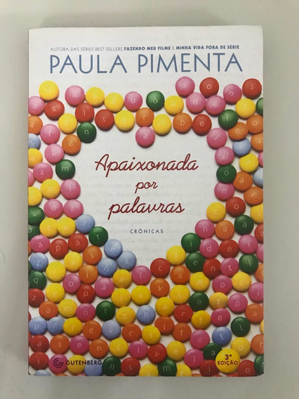 Livro Apaixonada Por Palavras - Paula Pimenta