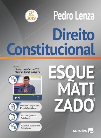 Direito Constitucional Esquematizado® - 23ª Ed. 2019