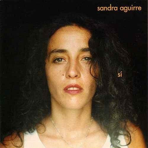 Sandra Aguirre - Si - Cd