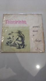 Lp Teixeirinha Interpreta Músicas De Amigos Alvorada
