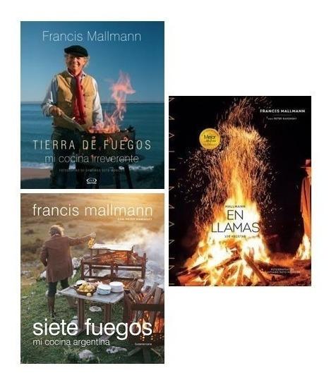 Pack Francis Mallmann (3 Libros): Tierra/en Llamas/7 Fuegos