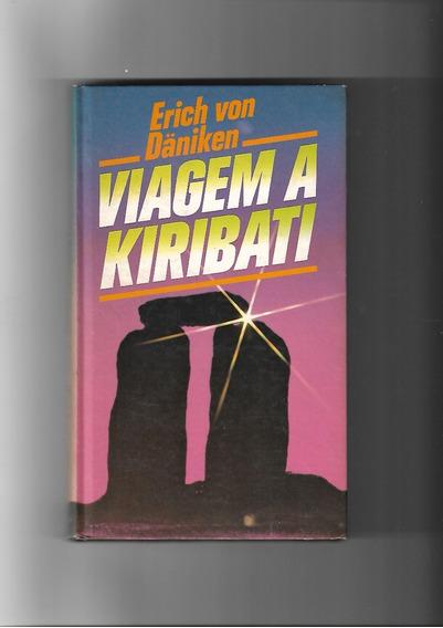 Viagem A Kiribati - Erich Von Daniken