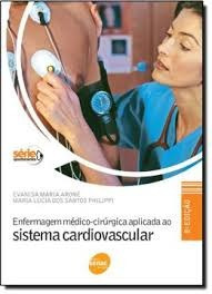Enfermagem Medico-cirurgica Aplicada Ao Evanisa Maria Aron