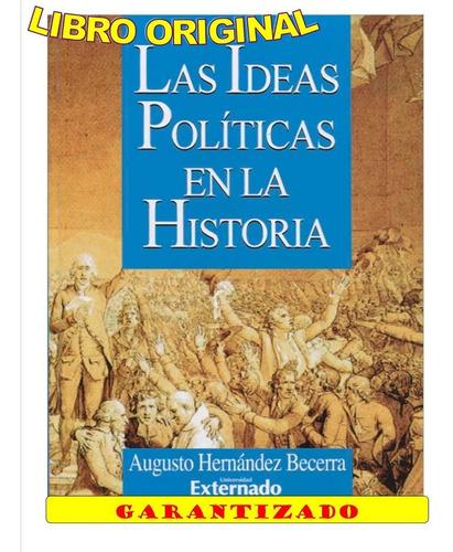 Las Ideas Políticas En La Historia( Solo Nuevos/ Originales)