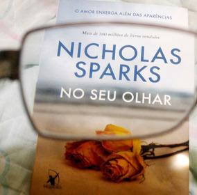 Nicholas Sparks - Livro Usado - No Seu Olhar