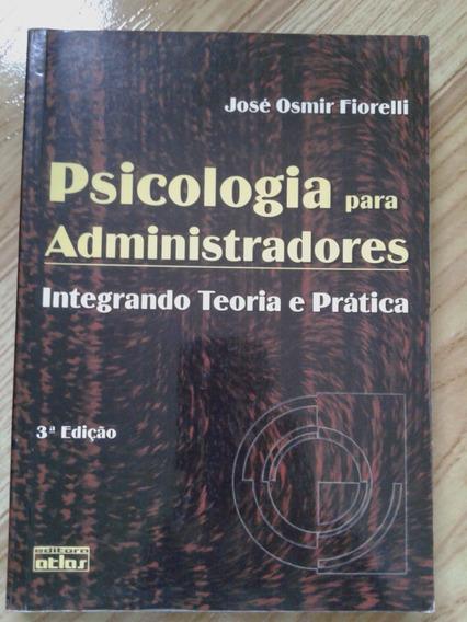 Psicologia Para Administradores - Frete Grátis