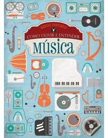 Como Ouvir E Entender Música Com Cd De Música Aaron Copland