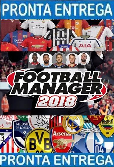 Football Manager 2018 + Logos,rostos, Recebe Código No Email