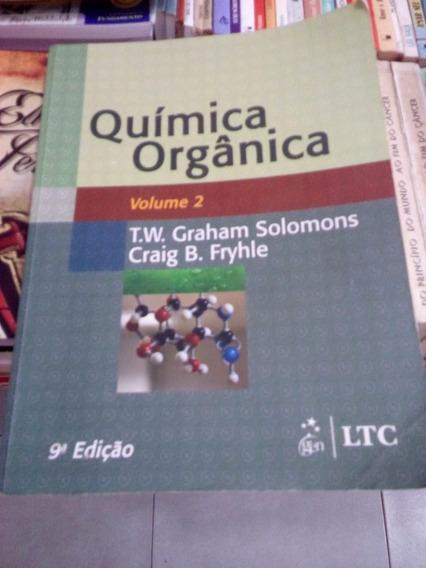 Química Orgânica De T. W.graham Solomons E Craig B.fryhle #
