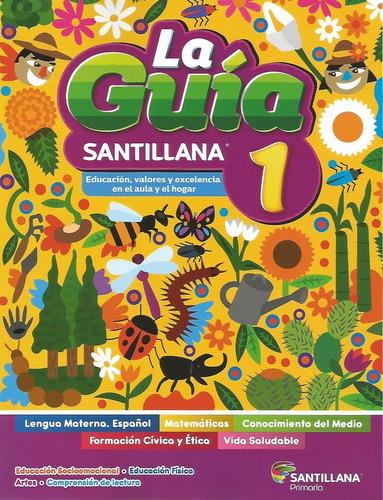 Imagen 1 de 9 de La Guía Santillana 1 Primaria + Exámenes Cuaderno De Matemát