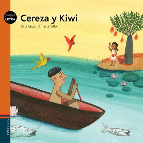 Imagen 1 de 1 de Cereza Y Kiwi