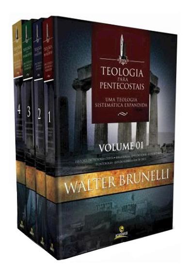 Teologia Para Pentecostais 4 Volumes Walter Brunelli