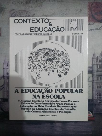 Livro: A Educação Popular Na Escola