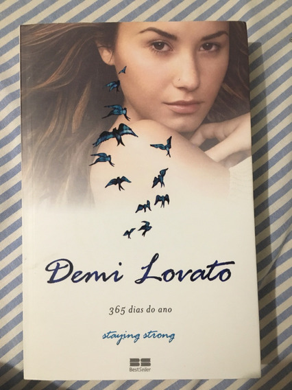 Demi Lovato: 365 Dias Do Ano - Staying Strong