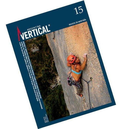 Revista Vertical Numero 15  Escalada Montañismo Alta Montaña