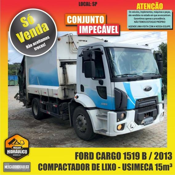 Ford Cargo 1519 B / 2013 - Compactador De Lixo Usimeca 15m³