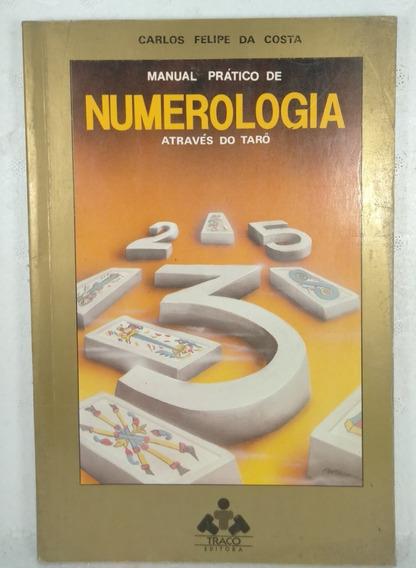 Manual Prático De Numerologia Através Do Tarô