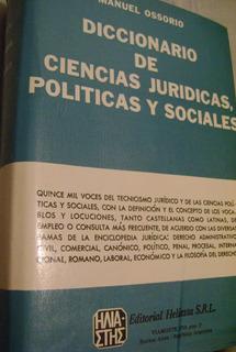 Diccionario De Ciencias Jurídicas, Políticas Y Sociales.