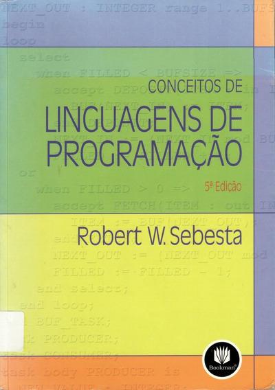 Livro Conceito De Linguagens De Programação Robert W Sebesta