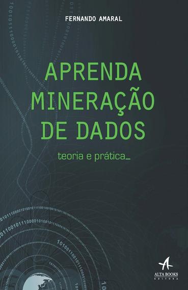 Livro Aprenda Mineração De Dados