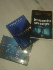 Harlan Coben - Confie Em Mim, Seis Anos ( Lote Com 3 Livros)