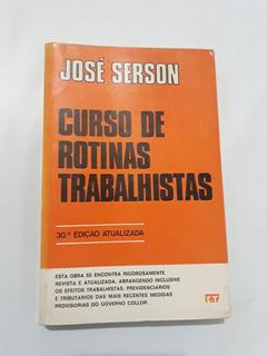 Curso De Rotinas Trabalhistas - 30º Ed. Autografada