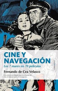 Cine Y Navegacion Los Siete Mares En Setenta Peliculas
