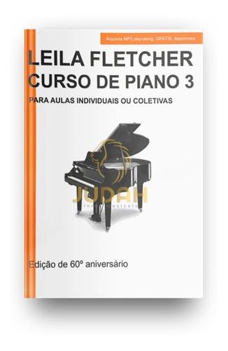 Leila Fletcher Curso De Piano 3 (português)