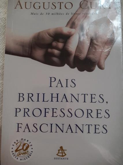 Livro Pais Brilhantes Professores Fascinantes/novo/lacrado
