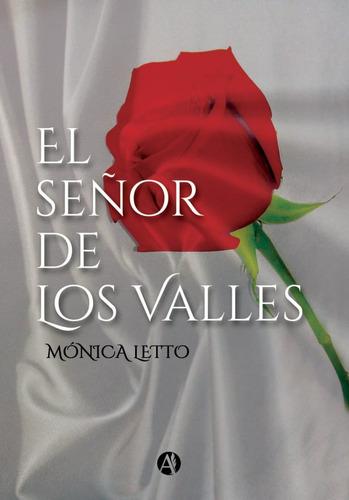 Libro El Señor De Los Valles Monica Letto