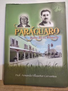 Parácuaro Prof. Armando Villaseñor Cervantes