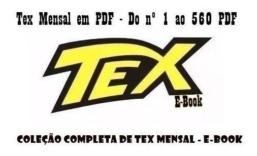 Gibis / Revista Tex - Coleção Completa 1 A 561
