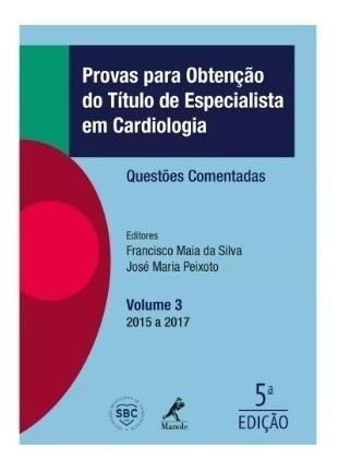 Provas Para Obtenção Do Título De Especialista Em Cardiologi