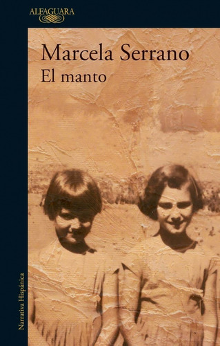 Libro El Manto - Marcela Serrano