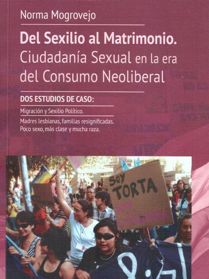 Del Sexilio Al Matrimonio, De Norma Mogrovejo