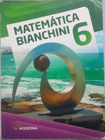 Matemática Bianchini - 6º Ano - 8ª Edição 2016 Br