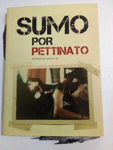 Sumo Por Pettinato - Pettinato - Reservoir Books 2009